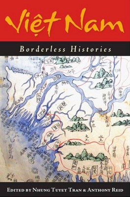 Vietnam Bordeless Histories. Published August 29th 2006 by University of Wisconsin Press.