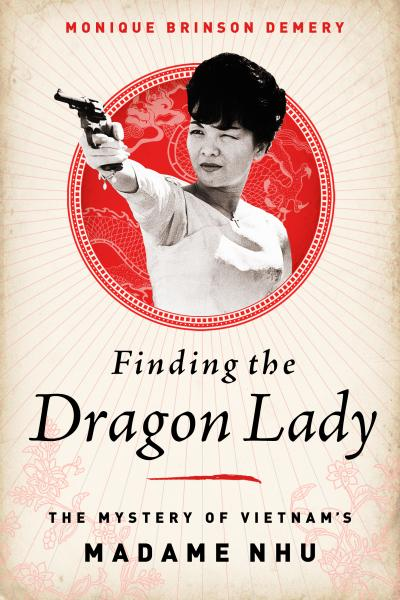 Finding the Dragon Lady. Nguồn:
