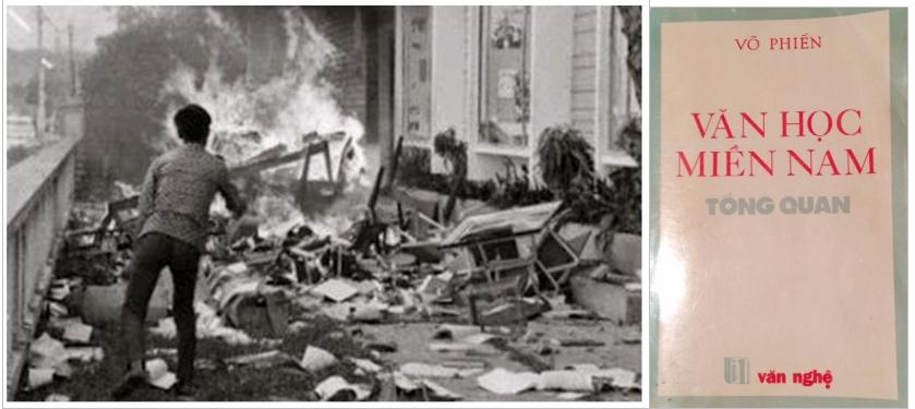 """Từ trái: chiến dịch lùng và diệt tàn dư văn hoá Mỹ Nguỵ với những vụ """"đốt sách"""" tại Sài Gòn sau 30-04-1975 [nguồn: internet]; Bìa Văn Học Miền Nam Tổng Quan, Nxb Văn Nghệ, California 1986"""