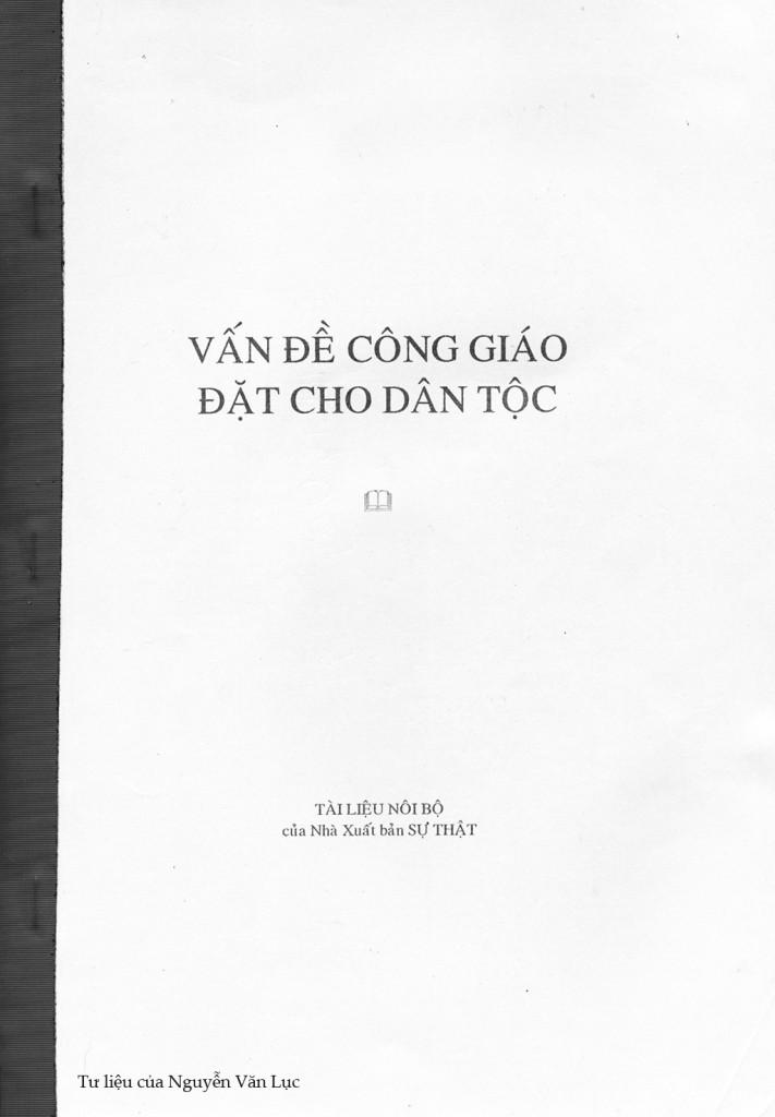 """Luận văn của Nguyễn Vưn Trung viết năm 1988 trở thành """"Tài liệu nội bô"""" của nhà xuất bản Sự Thật."""