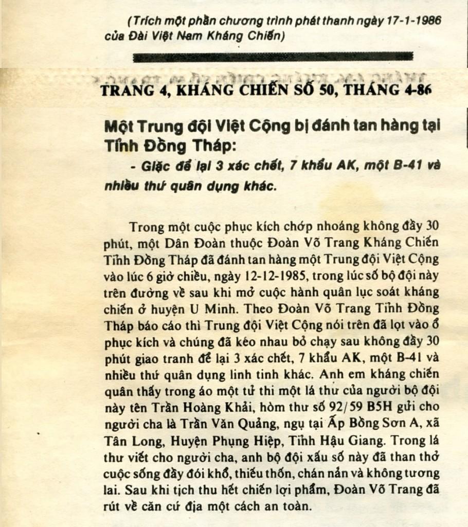 Đoàn Võ trang Kháng chiến tỉnh Đồng Tháp phục kích đánh tan hàng một trung đội Việt cộng: giặc để lại 3 xác chết, 7 khẩu AK, một B-41 và nhiều thứ quân dụng khác. Nguồn: Báo Kháng Chiến Số 50, Tháng 4-86, trang 4