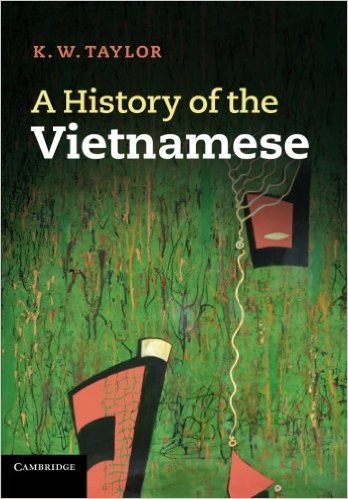 A History of the Vietnamese (Cambridge Concise Histories): K. W. Taylor: