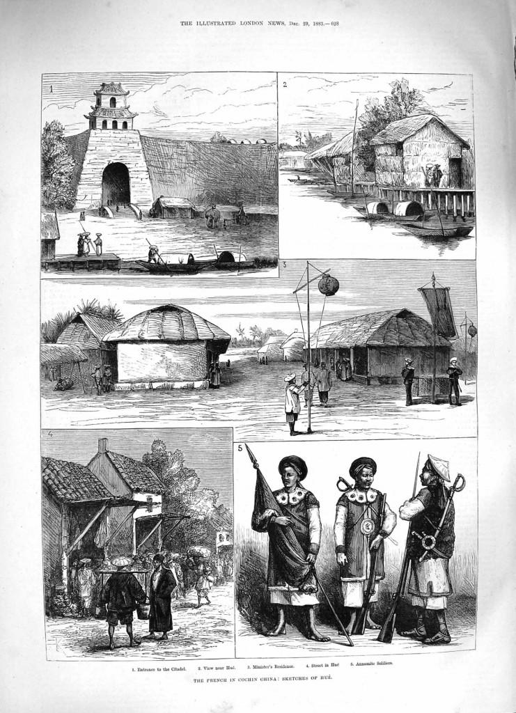Ảnh vẽ Huế của báo London 29/12/1883. Từ trái sang, từ trên xuống:  Cừa vào kinh thành Huế; cảnh gần Huế; tư gia quan thượng thư; phố Huế; lính triều đình Đại Nam.