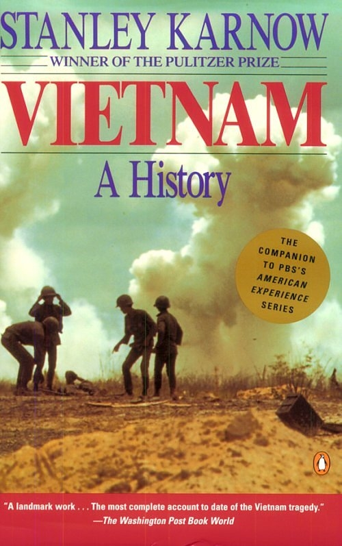 Santey Karnow, Vietnam: A History.