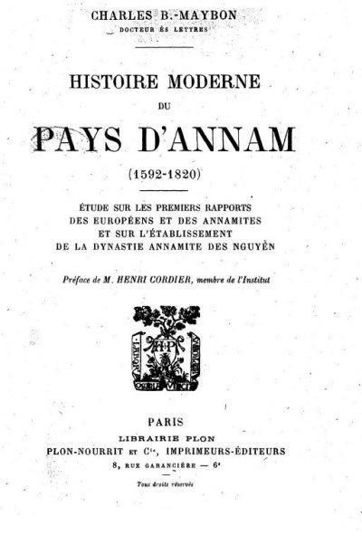 Histoire moderne du pays d'Annam (1592- 1820), Charles B. Maybon, Docteur ès-lettres. Nguồn: