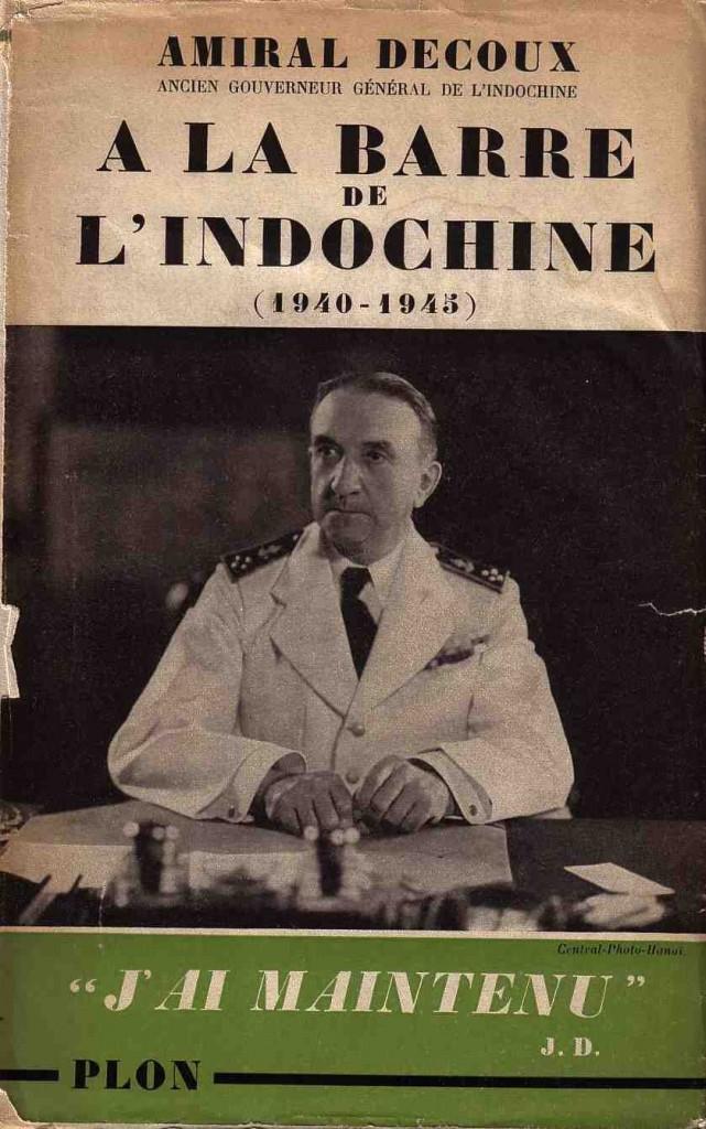 Toàn quyền Đông Dương (1940-1945) Jean Decoux. Nguồn: Plon